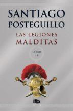 Las Legiones Malditas (B DE BOLSILLO LUJO)