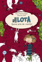Les Coses De La Lota. Quina Pila De Conills! (Català - Brúixola - Ficció)