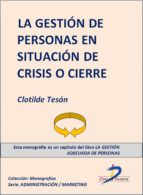 LA GESTIÓN DE PERSONAS EN SITUACIÓN DE CRISIS O CIERRE (EBOOK)