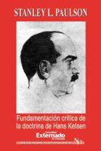 Fundamentación critica de la doctrina de Hans Kelsen