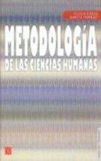 METODOLOGIA DE LAS CIENCIAS HUMANAS: LA INVESTIGACION EN ACCION