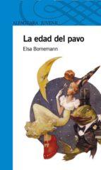 LA EDAD DEL PAVO (EBOOK)