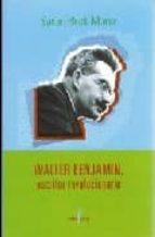 WALTER BENJAMIN, ESCRITOR REVOLUCIONARIO