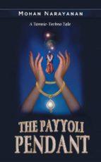 The Payyoli Pendant: A Tantric-Techno Tale (English Edition)