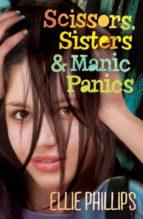 Scissors, Sisters & Manic Panics