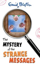 The Mystery of the Strange Messages (The Five Find-Outers series)