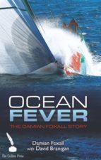 OCEAN FEVER: THE DAMIAN FOXALL STORY (EBOOK)