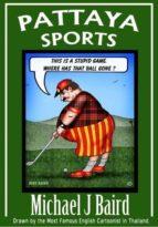 Pattaya Sports (Pattaya Adult Cartoons Book 2) (English Edition)