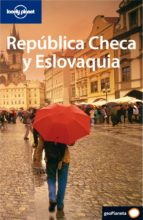 República Checa y Eslovaquia (Guías de País Lonely Planet)