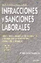 INFRACCIONES Y SANCIONES LABORALES (4ª ED.)