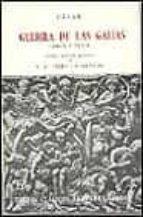 GUERRA DE LAS GALIAS. LIBROS V-VI-VII (9ª ED.)