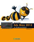 APRENDER 3DS MAX 2013 CON 100 EJERCICIOS PRACTICOS