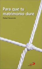 PARA QUE TU MATRIMONIO DURE