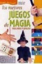 LOS MEJORES JUEGOS DE MAGIA PARA GRANDES Y NIÑOS
