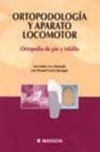 ORTOPODOLOGIA Y APARATO LOCOMOTOR: ORTOPEDIA DE PIE Y TOBILLO