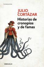 Historias De Cronopios Y De Famas (CONTEMPORANEA)