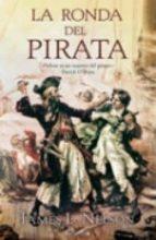 LA RONDA DEL PIRATA (HISTORICA)