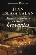 Misterioso asesinato en casa de Cervantes (2015 premio primavera de novela) (Narrativa / Ficcion (espasa))