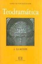 Teodramática / 4: La acción (Gloria-Teodramática-Teológica)