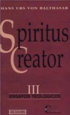 Spiritus Creator (Ensayos teológicos)