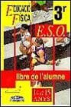 EDUCACIO FISICA 14-15 ANYS LLIBRE DE L ALUMNE