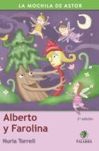 Alberto y Farolina (La mochila de Astor. Serie verde)