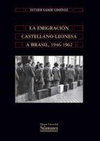 La migración castellano-leonesa a Brasil, 1946-1962