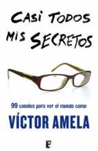 Casi todos mis secretos  (B DE BOOKS)