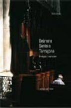 SETMANA SANTA A TARRAGONA: IMATGES I PARAULES