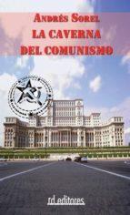 LA CAVERNA DEL COMUNISMO (EBOOK)