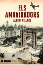 Els ambaixadors (Edició dedicada Sant Jordi 2014): Premi Josep Pla 2014 (L