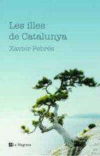 VIATGE A LES ILLES DE CATALUNYA