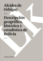 Descripción geográfica, histórica y estadística de Bolivia