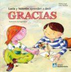 LUCIA Y VALENTÍN APRENDEN A DECIR GRACIAS (EBOOK)
