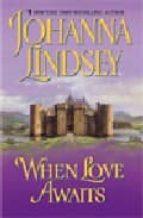 When Love Awaits (Avon Historical Romance)