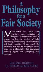 A Philosophy for a Fair Society (Georgist Paradigm)