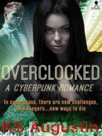 Overclocked: A cyberpunk romance (English Edition)