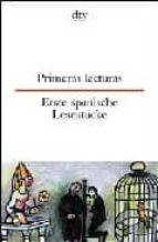 PRIMERAS LECTURAS. ERSTE SPANISCHE LESEST_CKE