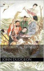Medicinal Kung Fu