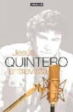 JESUS QUINTERO : ENTREVISTA