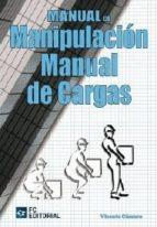 MANUAL DE MANIPULACION MANUAL DE CARGAS (EBOOK)