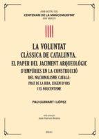 La Voluntat Clàssica De Catalunya. El Paper Del Jaciment Arqueològic D