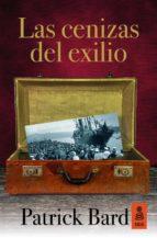 Las Cenizas Del Exilio (Kailas Ficción)