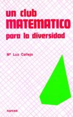 UN CLUB MATEMÁTICO PARA LA DIVERSIDAD (EBOOK)