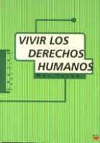 Vivir los derechos humanos (Educar Práctico)