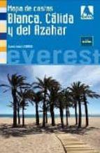 COSTA BLANCA , CALIDA Y DEL AZAHAR (MAPA DE COSTAS)