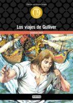 Los viajes de Gulliver (Biblioteca universal. Clásicos en versión integra)