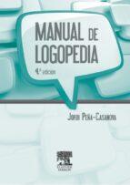 MANUAL DE LOGOPEDIA (4ª ED.)