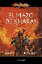 El Mazo De Kharas (Dragonlance Bolsillo Las crónicas perdidas)