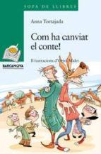 Com ha canviat el conte! (Llibres Infantils I Juvenils - Sopa De Llibres. Sèrie Verda)